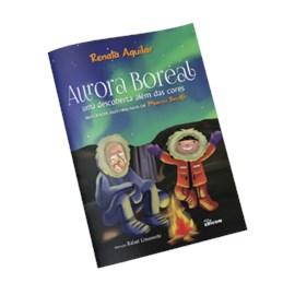Livro Aurora Boreal, uma descoberta além das cores - Marco Brotto